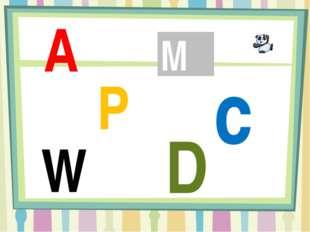 A c P D M W