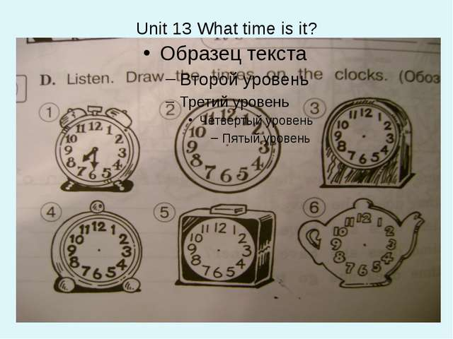 Unit 13 What time is it?