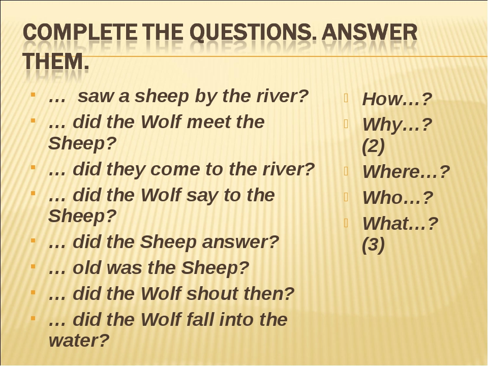 … saw a sheep by the river? … did the Wolf meet the Sheep? … did they come to...
