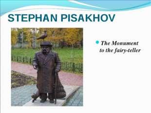 STEPHAN PISAKHOV The Monument to the fairy-teller