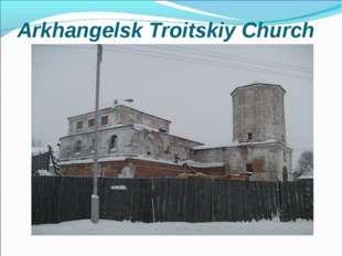 Arkhangelsk Troitskiy Church