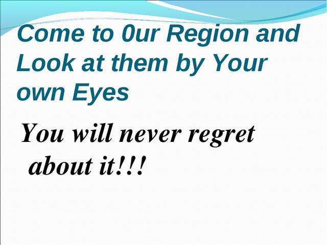 Come to 0ur Region and Look at them by Your own Eyes You will never regret ab...