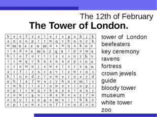 The 12th of February The Tower of London. tower of London beefeaters key cere