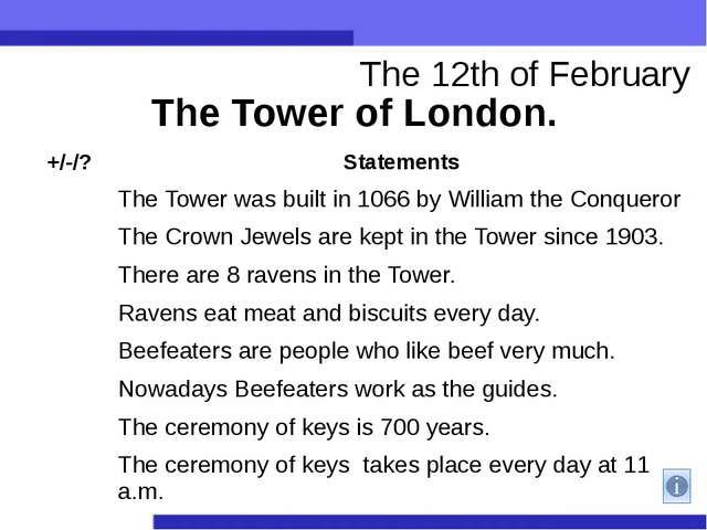 The Tower of London. The 12th of February +/-/? Statements   The Tower was bu...