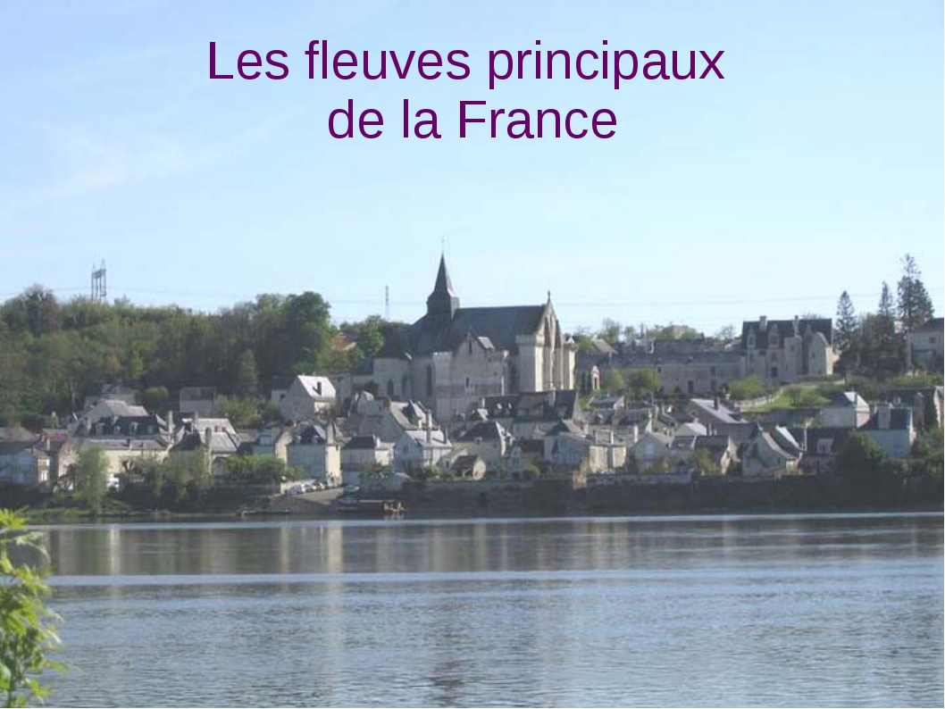 Les fleuves principaux de la France