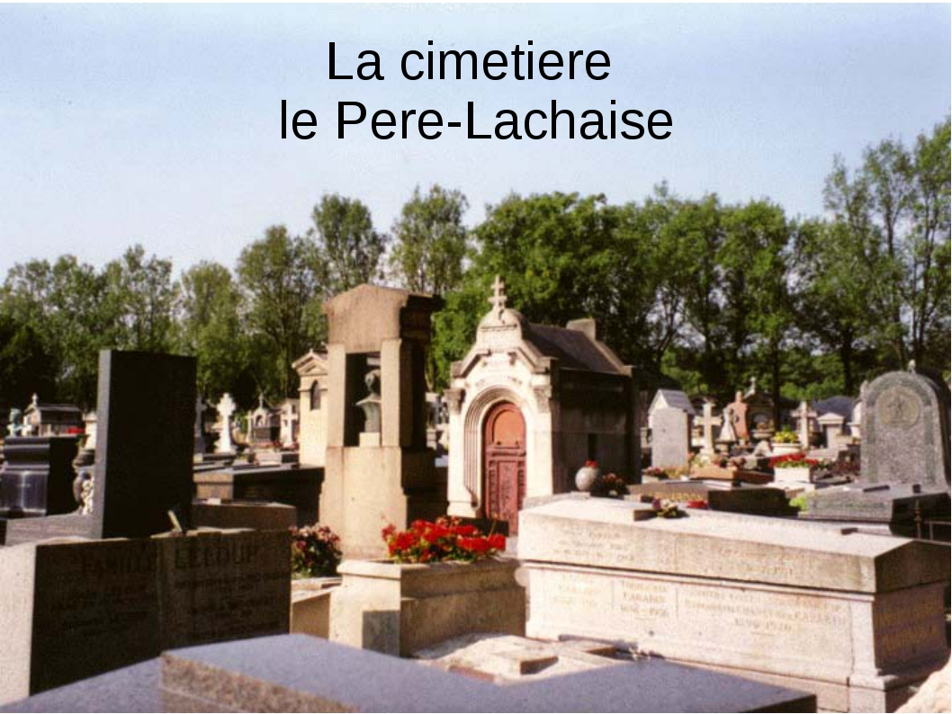La cimetiere le Pere-Lachaise