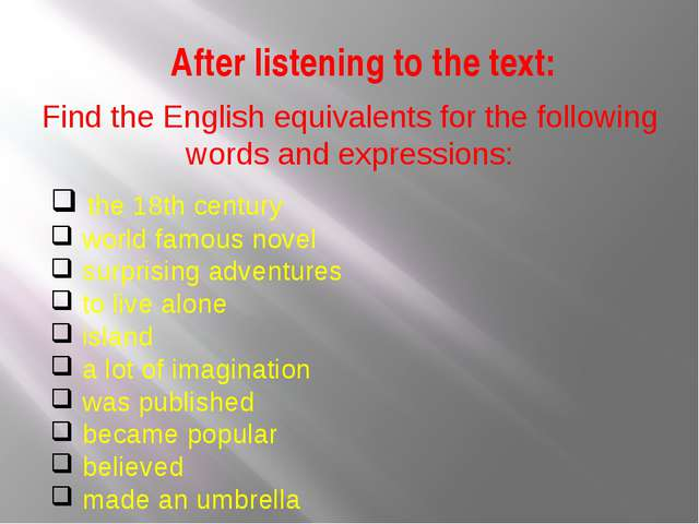 After listening to the text: Find the English equivalents for the following w...