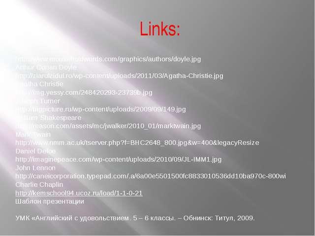 Links: http://www.mouseholdwords.com/graphics/authors/doyle.jpg Arthur Conan...
