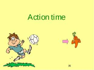 Action time