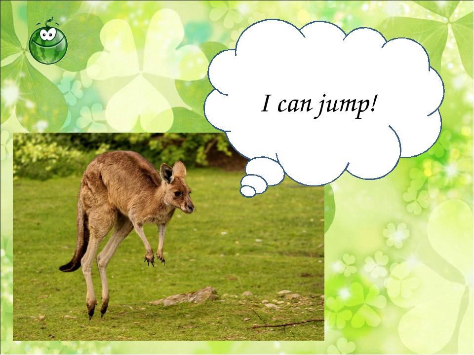 I can jump!