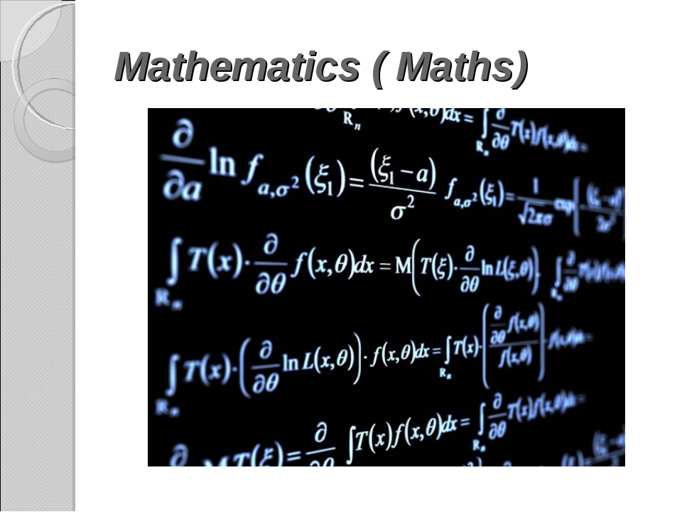 Mathematics ( Maths)