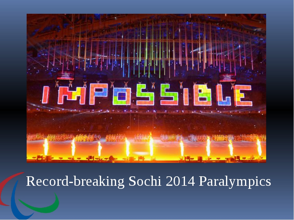Record-breaking Sochi 2014 Paralympics