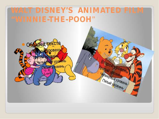 "WALT DISNEY'S ANIMATED FILM ""WINNIE-THE-POOH"""