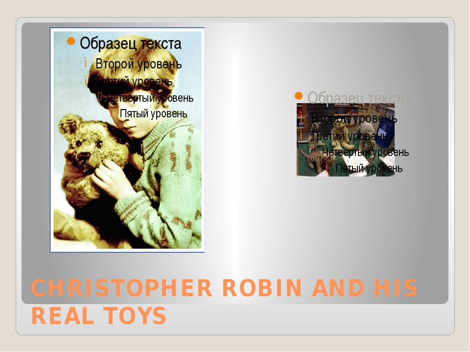 CHRISTOPHER ROBIN AND HIS REAL TOYS