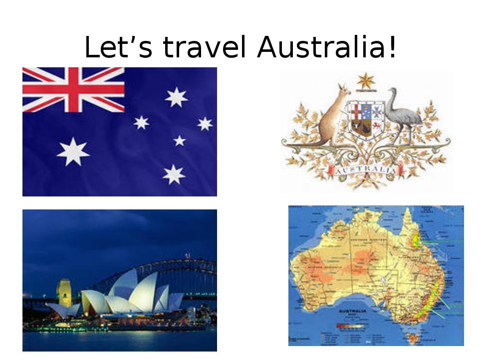 Let's travel Australia!