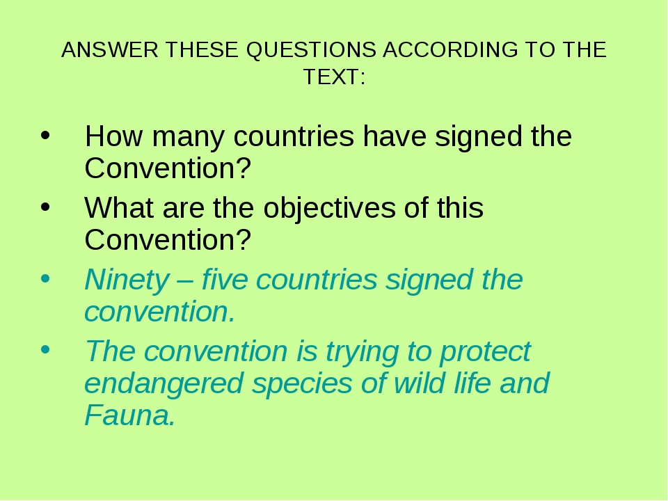 ANSWER THESE QUESTIONS ACCORDING TO THE TEXT: How many countries have signed...