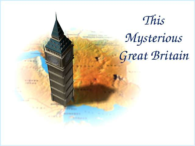 This Mysterious Great Britain