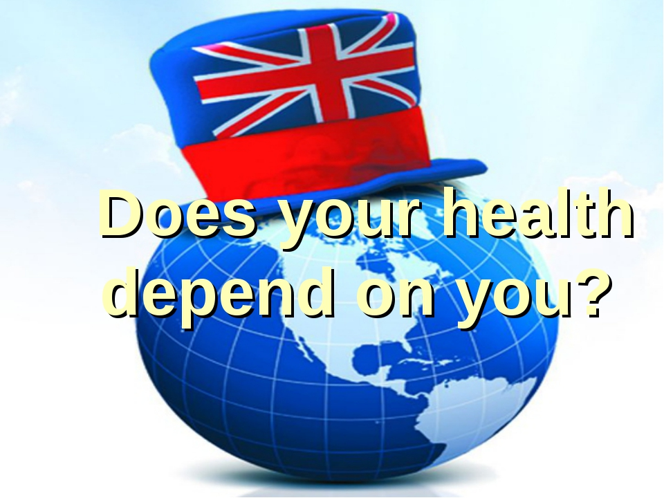 Does your health depend on you?