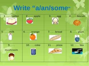 "Write ""a/an/some"""