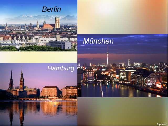 Hamburg Berlin München