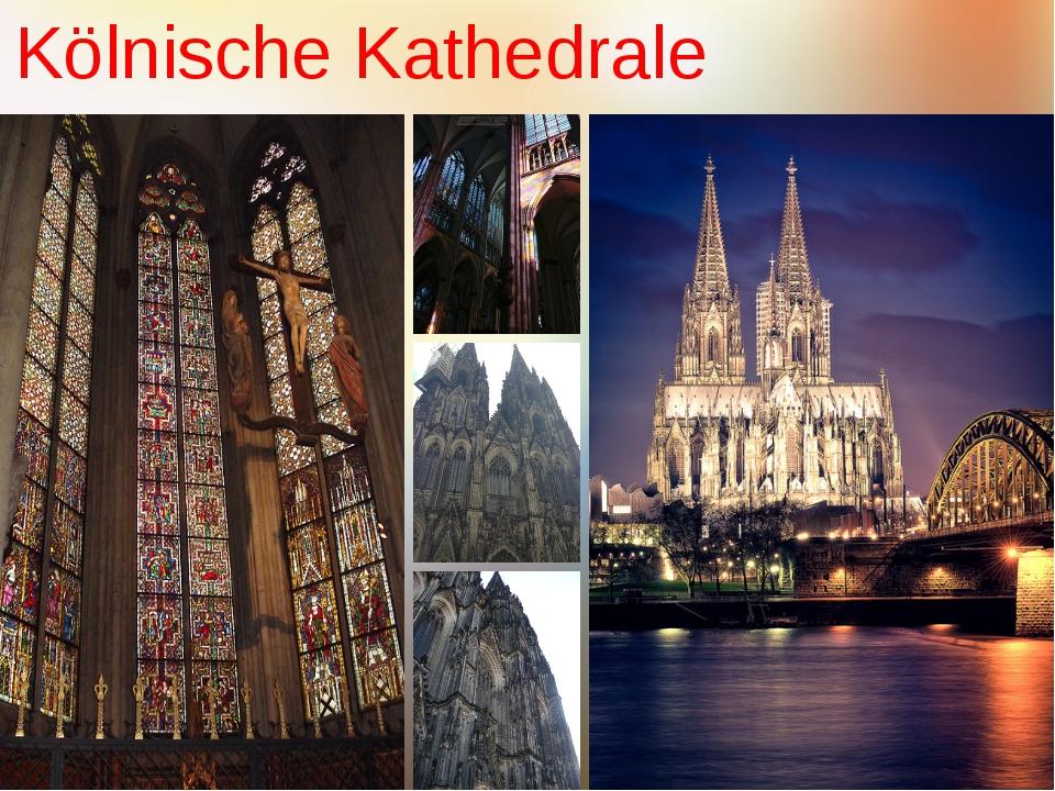 . Kölnische Kathedrale