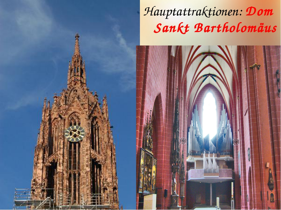 Hauptattraktionen: Dom Sankt Bartholomäus