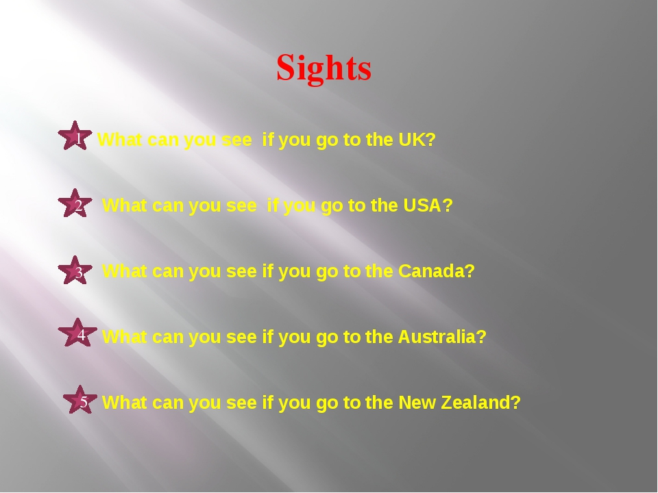 Sights What can you see if you go to the UK? What can you see if you go to th...