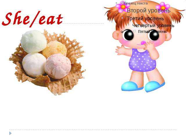 She/eat
