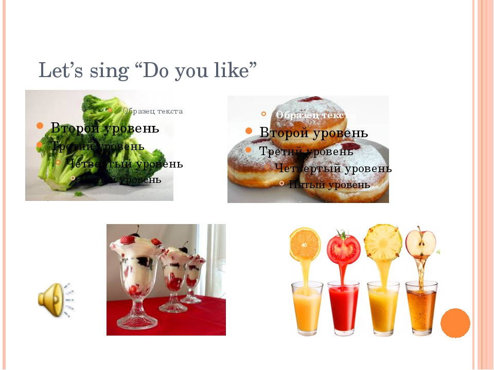 """Let's sing """"Do you like"""""""