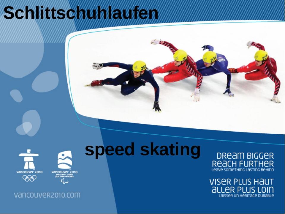 speed skating Schlittschuhlaufen