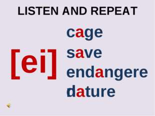 LISTEN AND REPEAT [ei] cage endangered nature save