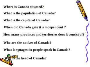 Where is Canada situated? What is the population of Canada? What is the capit