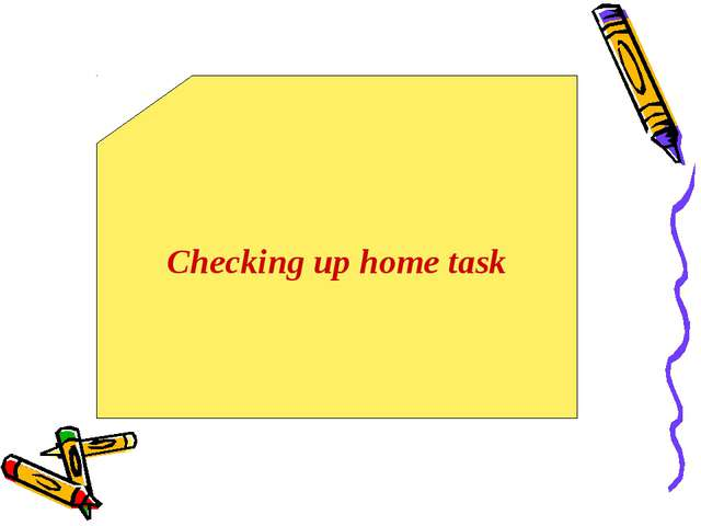 Checking up home task