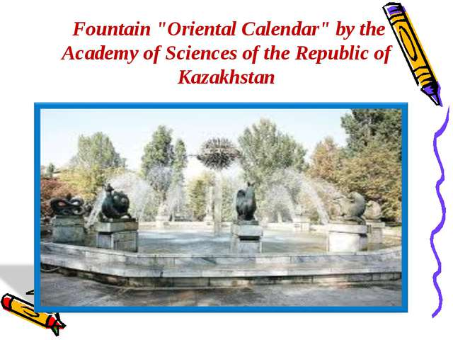 """Fountain """"Oriental Calendar"""" by the Academy of Sciences of the Republic of K..."""