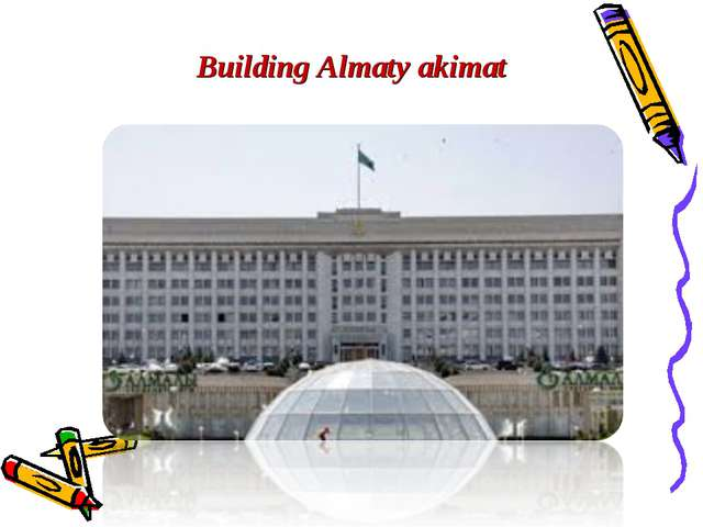 Building Almaty akimat