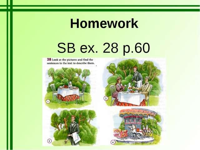 Homework SB ex. 28 p.60