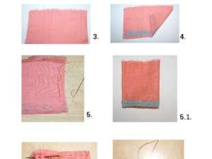 Платье: 3. Подготовим ткань прямоугольной формы 16 х 10 см. 4. Нашиваем на кр