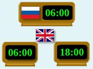 06:00 06:00 18:00