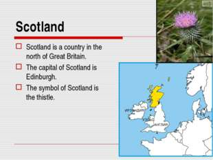 Scotland Scotland is a country in the north of Great Britain. The capital of