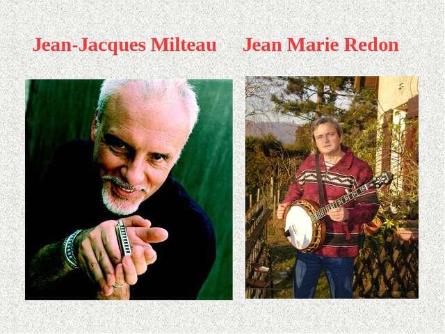 Jean-Jacques Milteau Jean Marie Redon