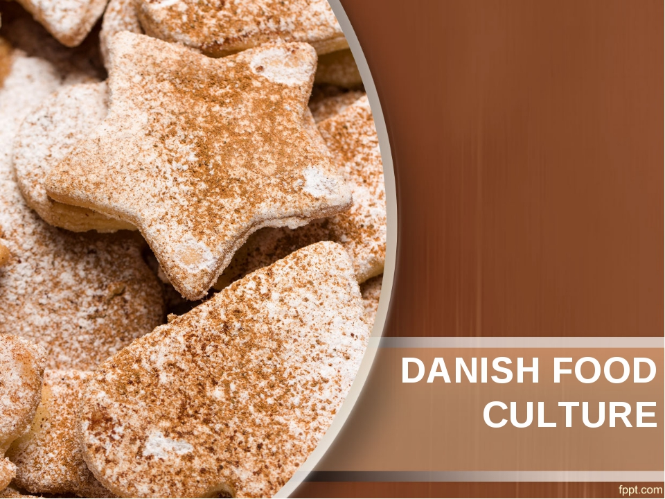 DANISH FOOD CULTURE