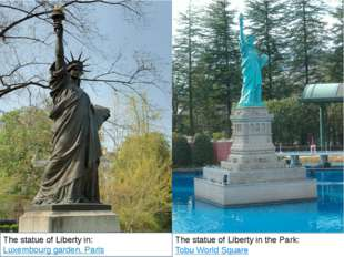 The statue of Liberty in the Park: Tobu World Square The statue of Liberty i