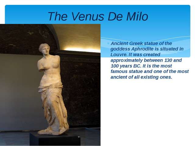 Ancient Greek statue of the goddess Aphrodite is situated in Louvre. It was c...
