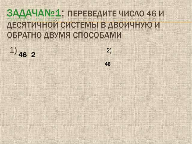 1) 2) 462       46