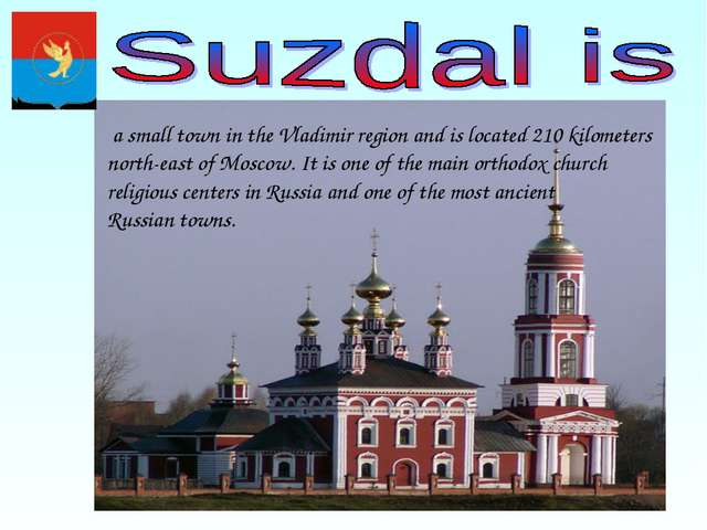 a small town in the Vladimir region and is located 210 kilometers north-east...