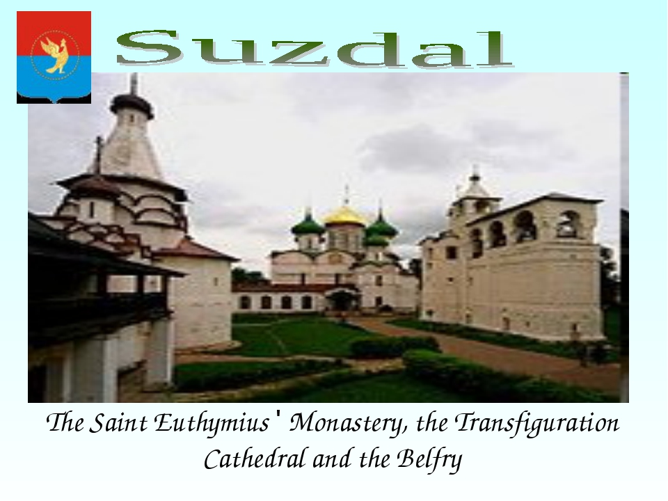 The Saint Euthymius ' Monastery, the Transfiguration Cathedral and the Belfry