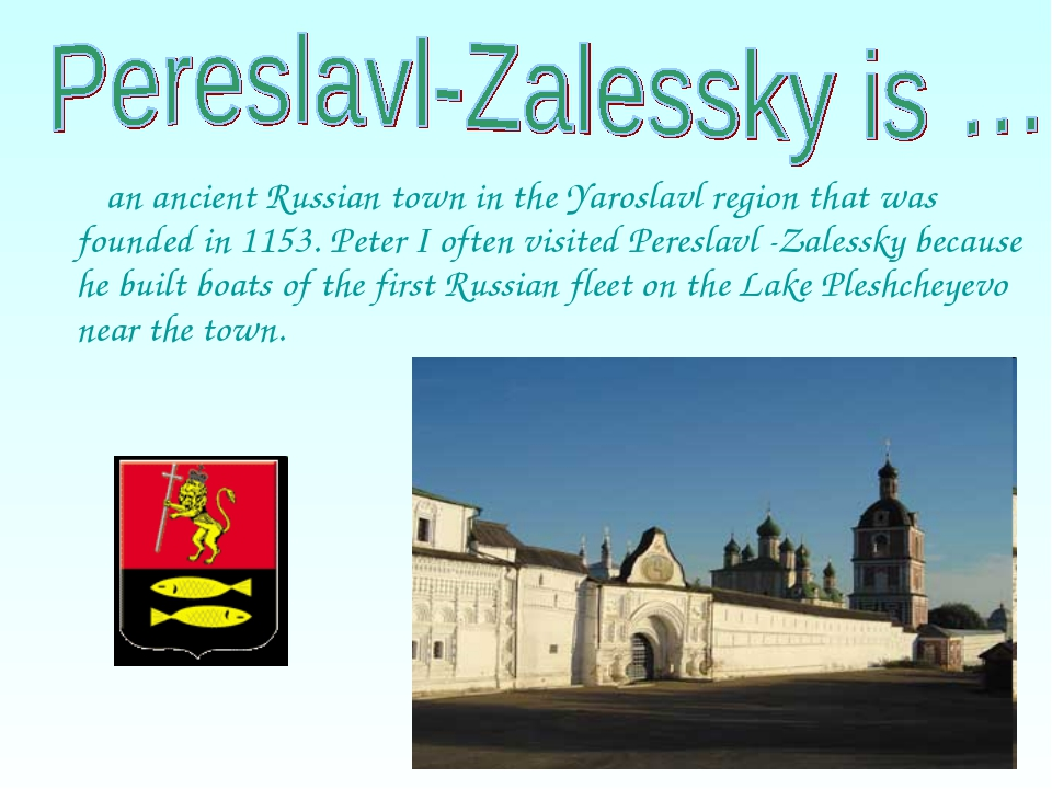 an ancient Russian town in the Yaroslavl region that was founded in 1153. Pe...