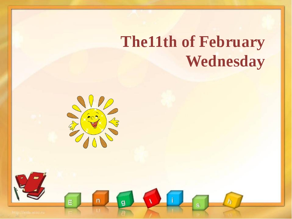 The11th of February Wednesday