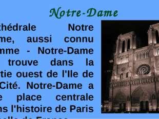 Notre-Dame Cathédrale Notre Dame, aussi connu comme - Notre-Dame se trouve da