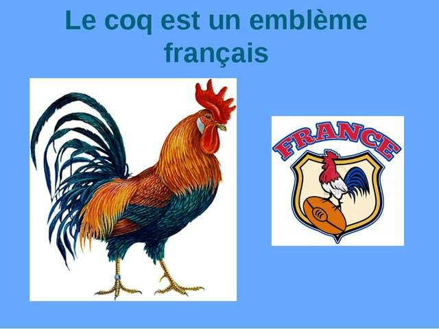 Le coq est un emblème français